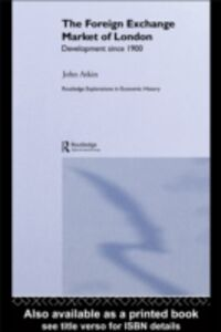 Foto Cover di Foreign Exchange Market of London, Ebook inglese di John Atkin, edito da Taylor and Francis