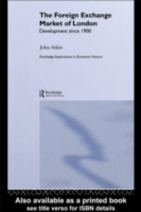 Ebook in inglese Foreign Exchange Market of London Atkin, John