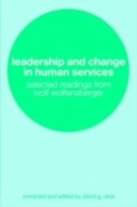Ebook in inglese Leadership and Change in Human Services