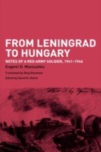 Ebook in inglese From Leningrad to Hungary Moniushko, Evgenii D.