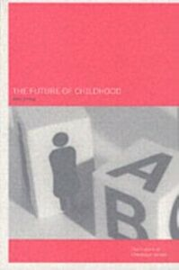 Ebook in inglese Future of Childhood -, -
