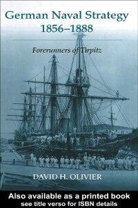Ebook in inglese German Naval Strategy, 1856-1888 Olivier, David H.