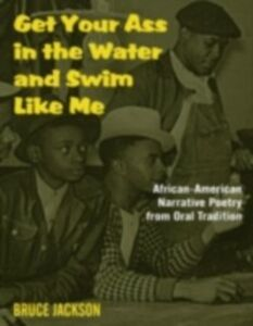 Ebook in inglese Get Your Ass in the Water and Swim Like Me -, -