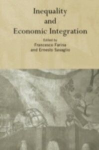 Ebook in inglese Inequality and Economic Integration