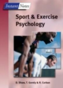 Ebook in inglese Instant Notes in Sport and Exercise Psychology Corban, Rod , Gorely, Trish , Shaw, Dave