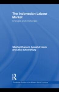 Foto Cover di Indonesian Labour Market, Ebook inglese di AA.VV edito da Taylor and Francis