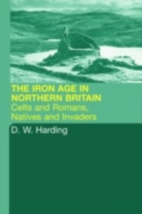 Ebook in inglese Iron Age in Northern Britain Harding, D.W.