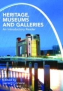 Foto Cover di Heritage, Museums and Galleries, Ebook inglese di  edito da Taylor and Francis
