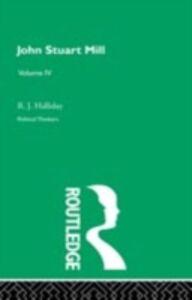 Foto Cover di John Stuart Mill, Ebook inglese di R. J. Halliday, edito da Taylor and Francis