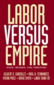 Foto Cover di Labor Versus Empire, Ebook inglese di  edito da Taylor and Francis