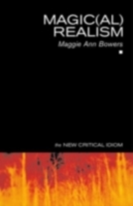 Ebook in inglese Magic(al) Realism Bowers, Maggie Ann