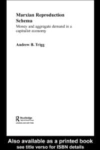 Ebook in inglese Marxian Reproduction Schema Trigg, Andrew