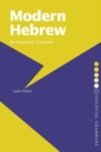 Ebook in inglese Modern Hebrew: An Essential Grammar Glinert, Lewis