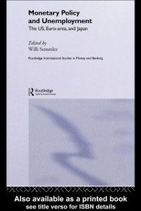 Ebook in inglese Monetary Policy and Unemployment Semmler, Willi