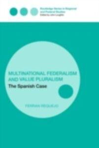 Ebook in inglese Multinational Federalism and Value Pluralism Requejo, Ferran