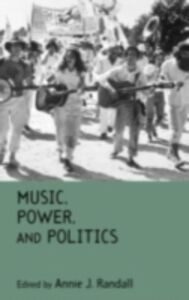 Ebook in inglese Music, Power, and Politics -, -