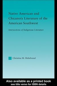 Foto Cover di Native American and Chicano/a Literature of the American Southwest, Ebook inglese di Christina M. Hebebrand, edito da Taylor and Francis