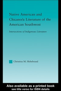 Ebook in inglese Native American and Chicano/a Literature of the American Southwest Hebebrand, Christina M.