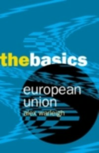 Ebook in inglese European Union: the Basics Warleigh, Alex