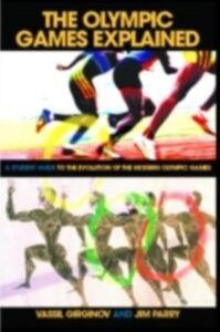 Ebook in inglese Olympic Games Explained Girginov, Vassil , Parry, Jim