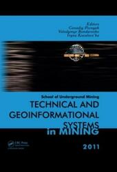 Technical and Geoinformational Systems in Mining