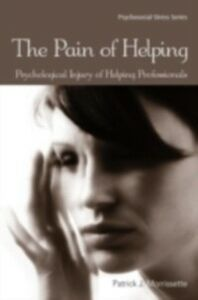 Ebook in inglese Pain of Helping Morrissette, Patrick J.