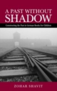 Ebook in inglese Past Without Shadow Shavit, Zohar