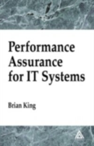 Ebook in inglese Performance Assurance for IT Systems King, Brian
