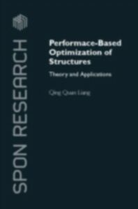 Foto Cover di Performance-Based Optimization of Structures, Ebook inglese di Qing Quan Liang, edito da Taylor and Francis