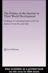 Politics of the Internet in Third World Development