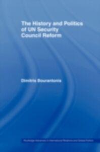 Foto Cover di History and Politics of UN Security Council Reform, Ebook inglese di Dimitris Bourantonis, edito da Taylor and Francis