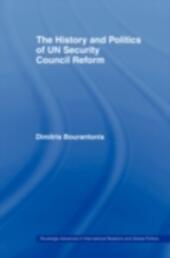 History and Politics of UN Security Council Reform