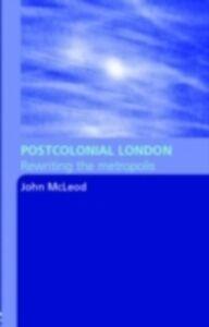 Ebook in inglese Postcolonial London McLeod, John