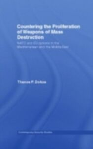 Ebook in inglese Countering the Proliferation of Weapons of Mass Destruction Dokos, Thanos P