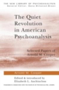 Ebook in inglese Quiet Revolution in American Psychoanalysis Cooper, Arnold M.