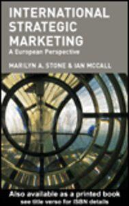 Ebook in inglese International Strategic Marketing McCall, J.B. , Stone, Marilyn