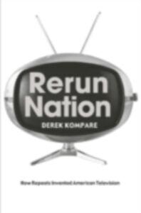Ebook in inglese Rerun Nation Kompare, Derek