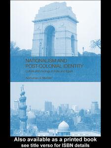 Foto Cover di Nationalism and Post-Colonial Identity, Ebook inglese di Anshuman A. Mondal, edito da