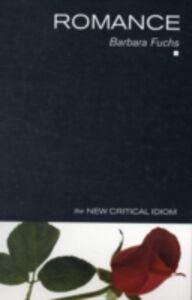 Foto Cover di Romance, Ebook inglese di Barbara Fuchs, edito da Taylor and Francis