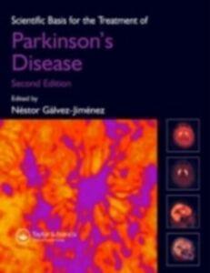 Foto Cover di Scientific Basis for the Treatment of Parkinson's Disease, Second Edition, Ebook inglese di Nestor Galvez-Jimenez, edito da CRC Press