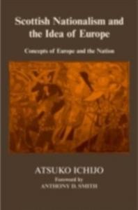Ebook in inglese Scottish Nationalism and the Idea of Europe Ichijo, Atsuko