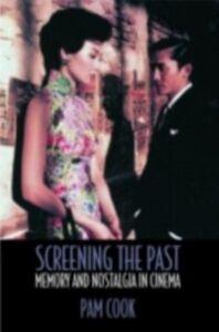 Foto Cover di Screening the Past, Ebook inglese di Pam Cook, edito da Taylor and Francis