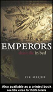 Foto Cover di Emperors Don't Die in Bed, Ebook inglese di S.J. Leinbach,Fik Meijer, edito da