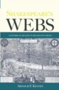 Ebook in inglese Shakespeare's Webs Kinney, Arthur F.