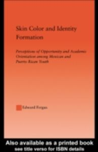 Ebook in inglese Skin Color and Identity Formation Fergus, Edward