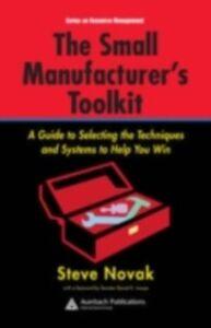 Foto Cover di Small Manufacturer's Toolkit, Ebook inglese di Stephen Novak, edito da CRC Press