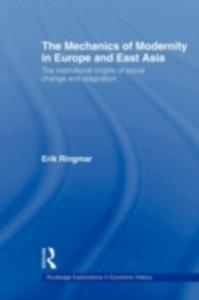 Ebook in inglese Mechanics of Modernity in Europe and East Asia Ringmar, Erik