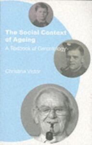 Ebook in inglese Social Context of Ageing Victor, Christina