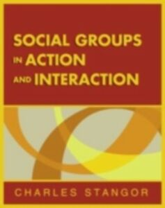 Ebook in inglese Social Groups in Action and Interaction Stangor, Charles