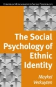Foto Cover di Social Psychology of Ethnic Identity, Ebook inglese di Maykel Verkuyten, edito da Taylor and Francis